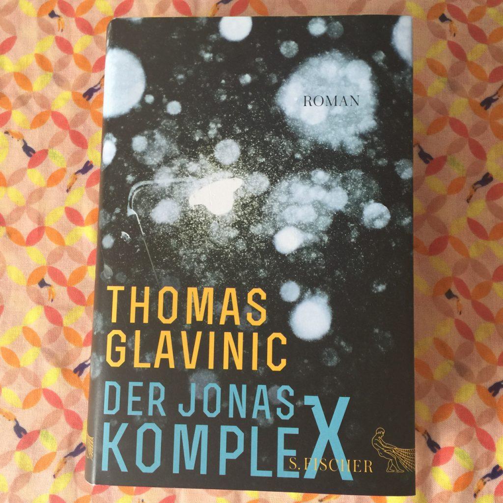 Der Jonas Komplex von Thomas Glavinic