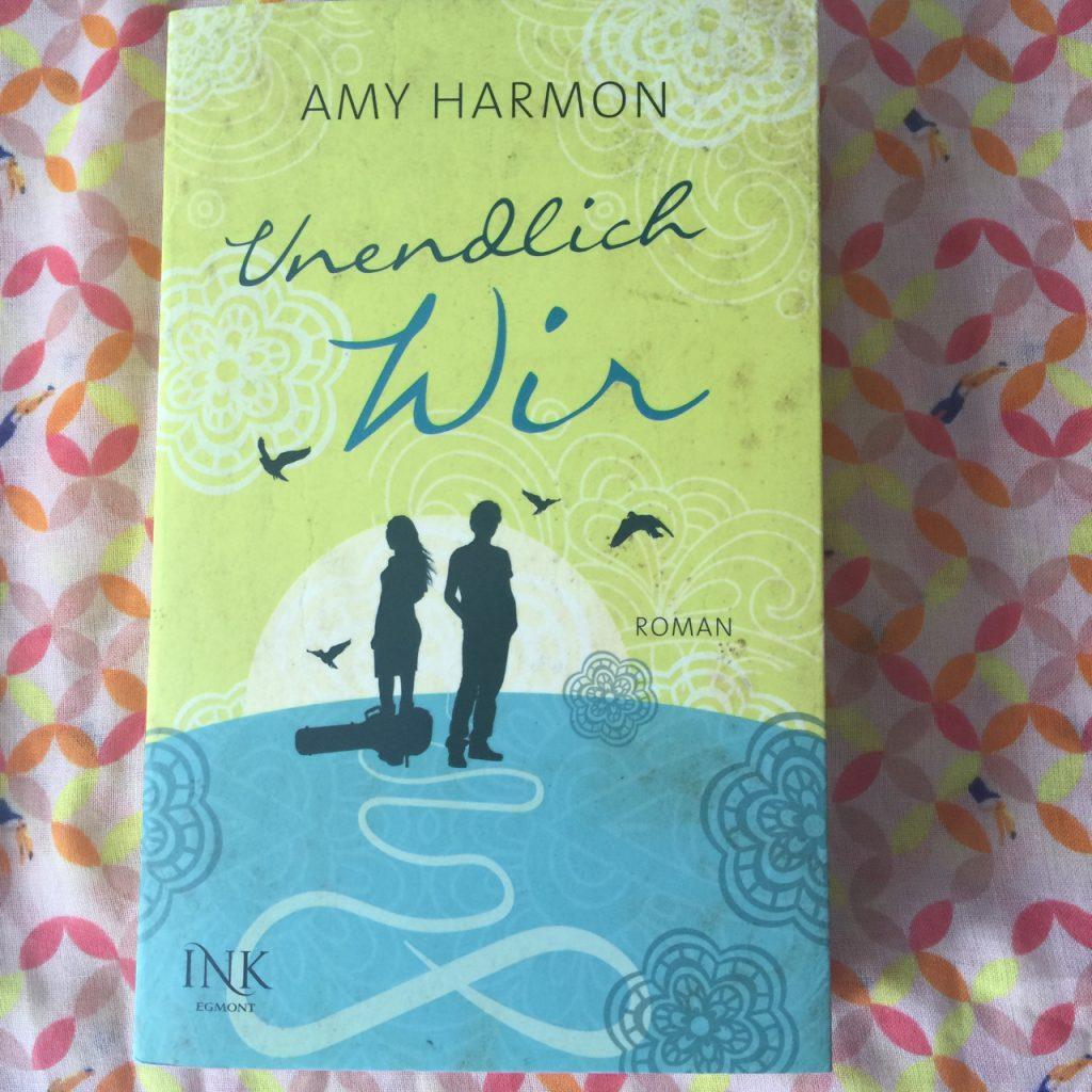 Unendlich wir von Amy Harmon