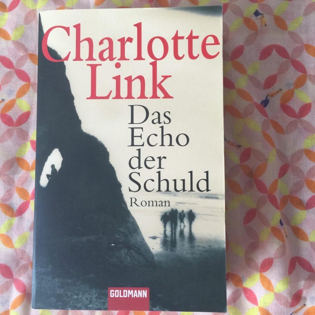 Das Echo der Schuld von Charlotte Link