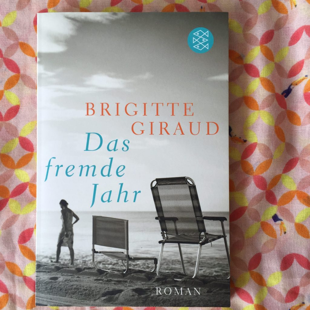 Das fremde Jahr von Brigitte Giraud