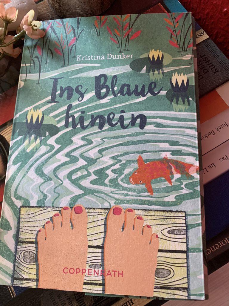 Ins Blaue hinein von Kristina Dunker