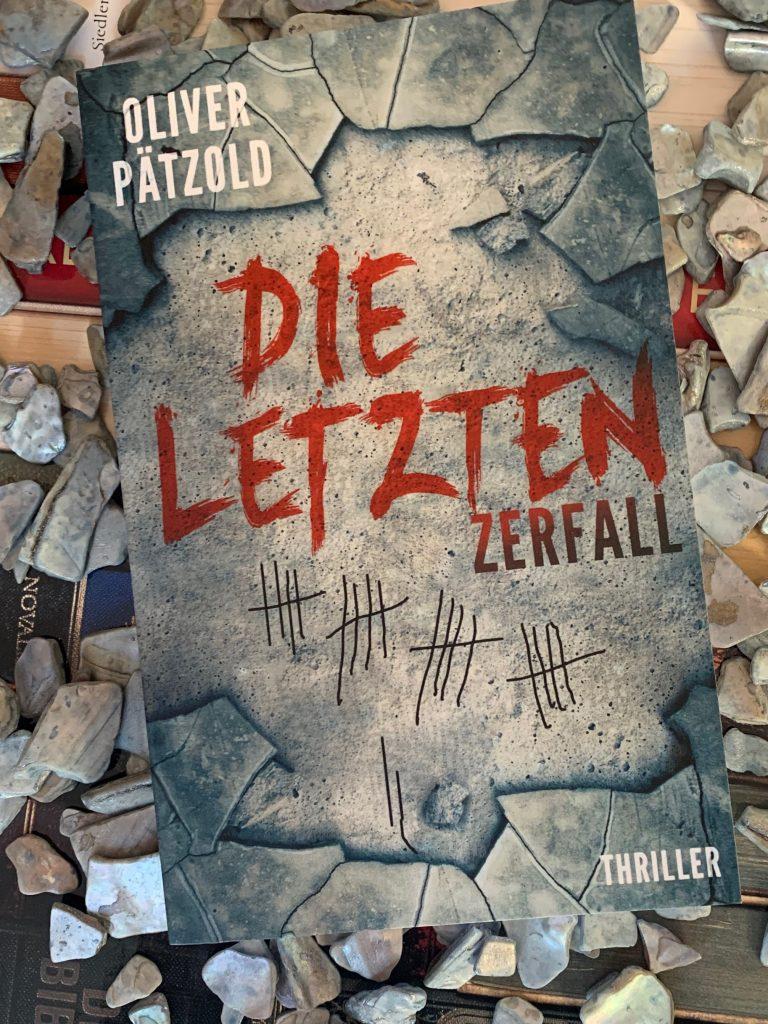 Die Letzten: Zerfall von Oliver Pätzold