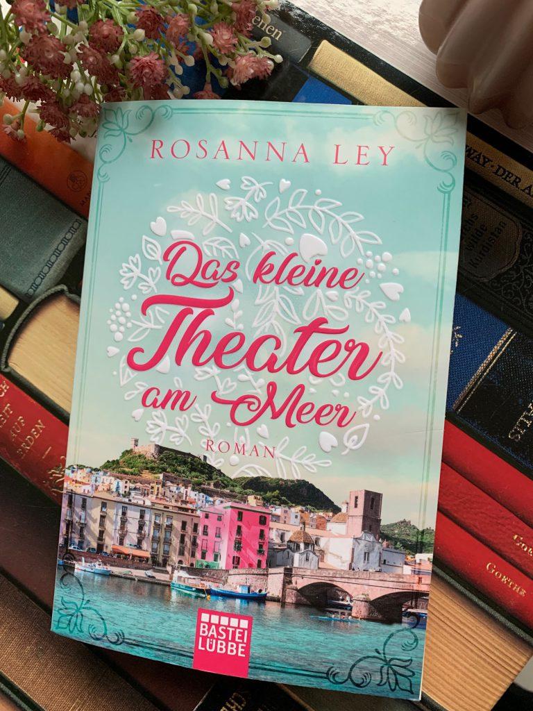 Das kleine Theater am Meer von Rosanna Ley