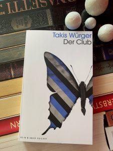 Der Club von Takis Würger