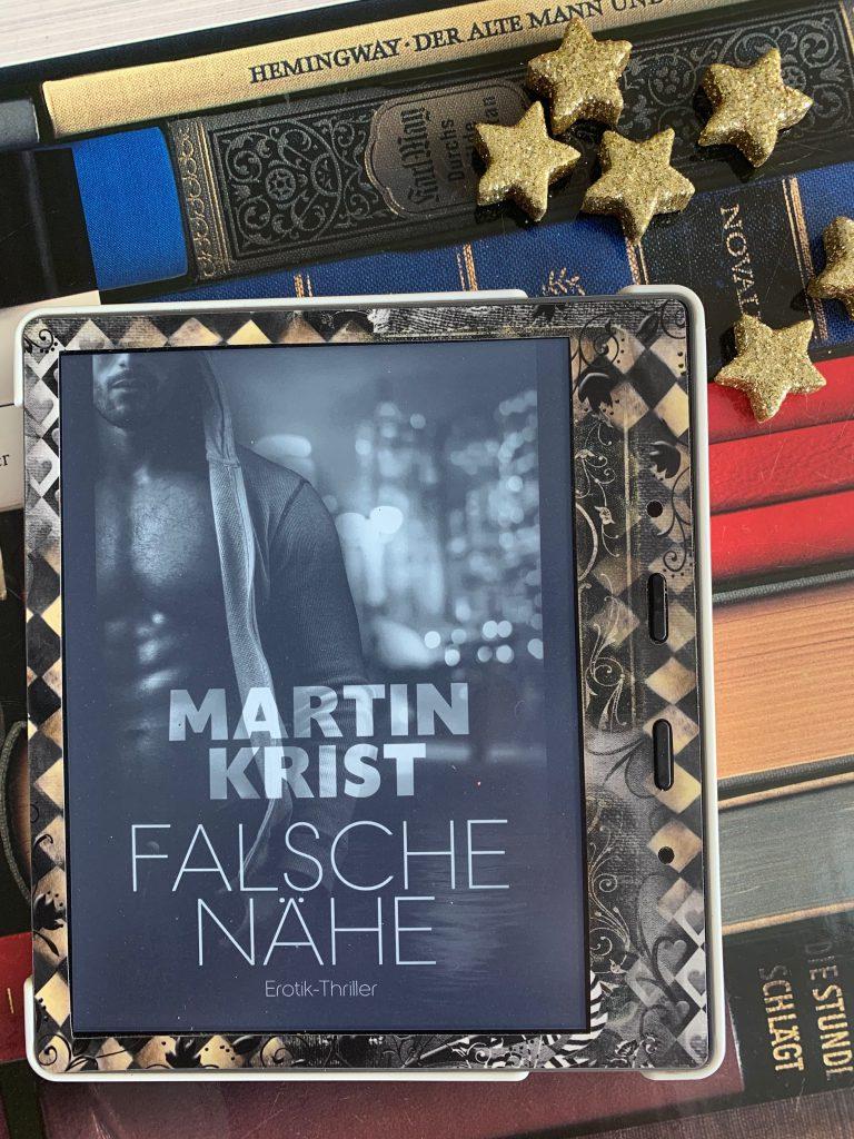 Falsche Nähe von Martin Krist