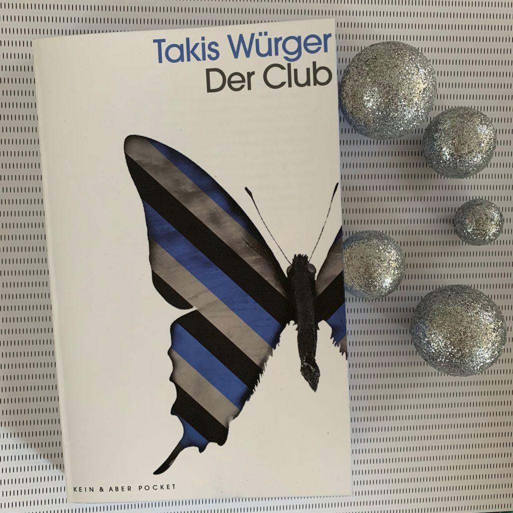 Der Club von Takis Würger // Kein & Aber Verlag