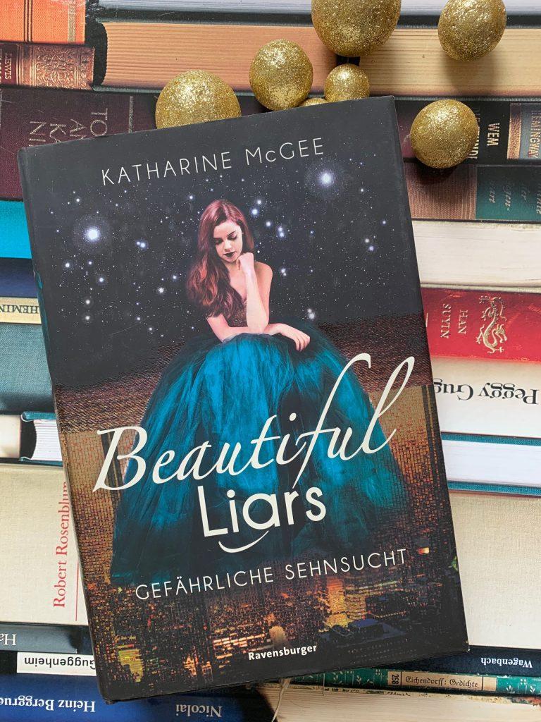 Beautiful Liars: Gefährliche Sehnsucht von Katharine McGee