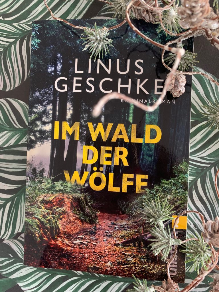 Im Wald der Wölfe von Linus Geschke