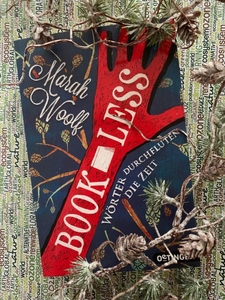 BookLess: Wörter durchfluten die Zeit von Marah Woolf