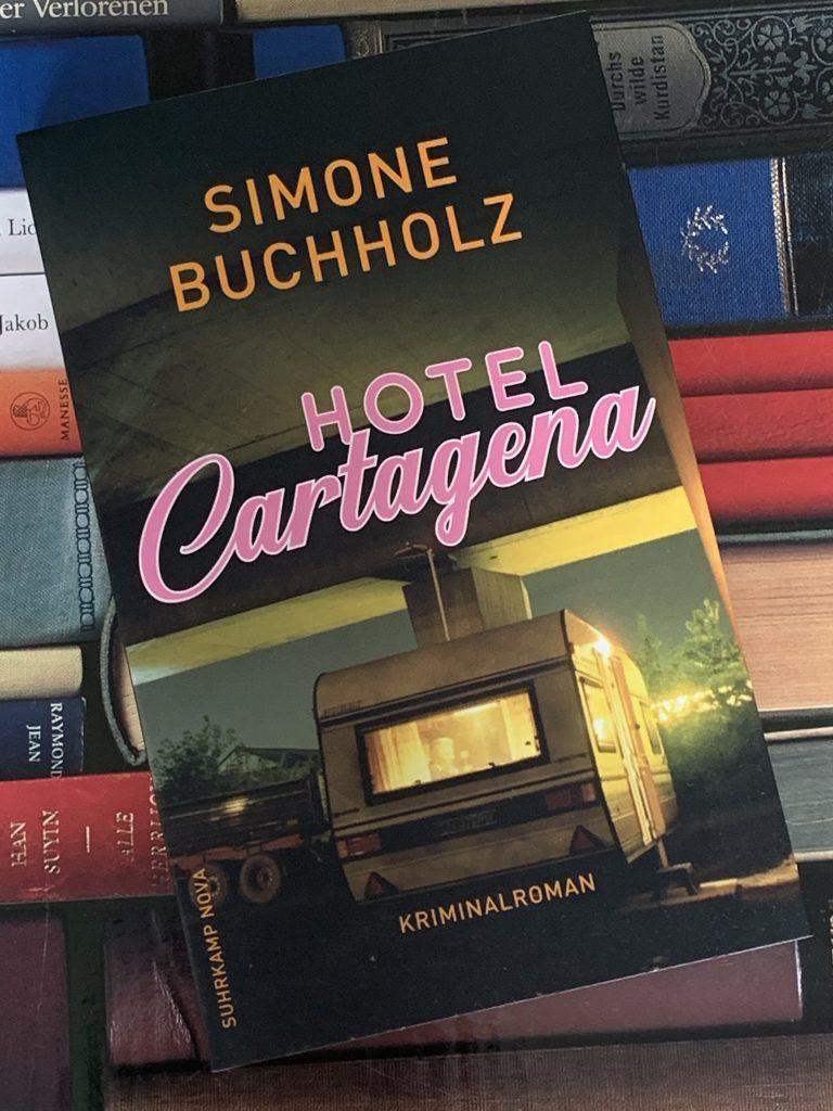 Hotel Cartagena von Simone Buchholz