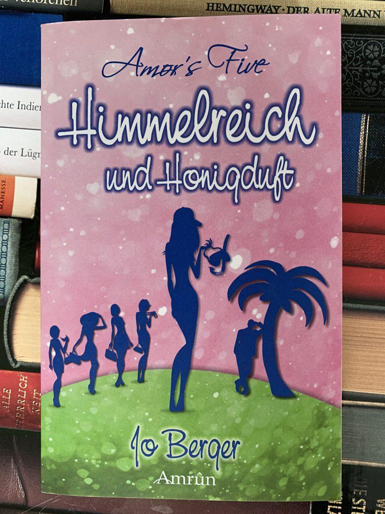 Himmelreich und Honigduft von Jo Berger