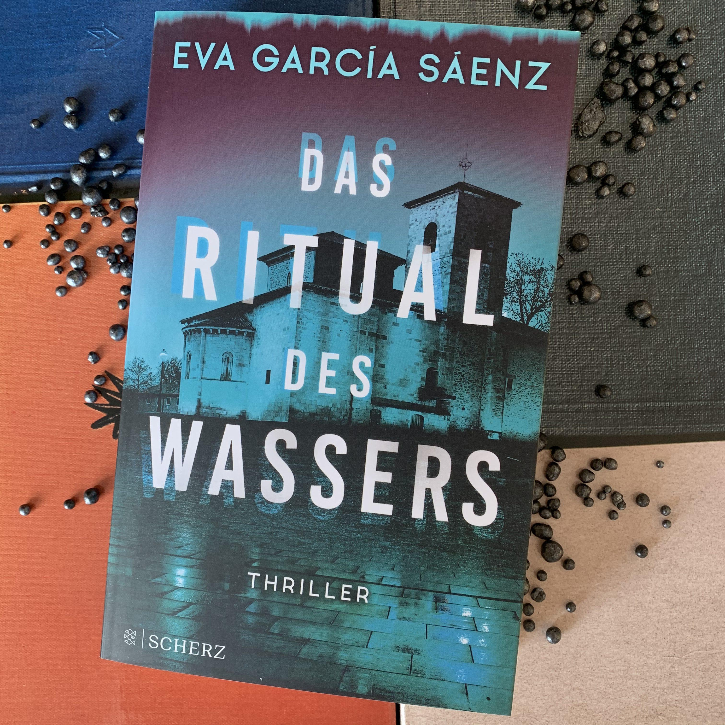 Das Ritual des Wassers von Eva García Sáenz