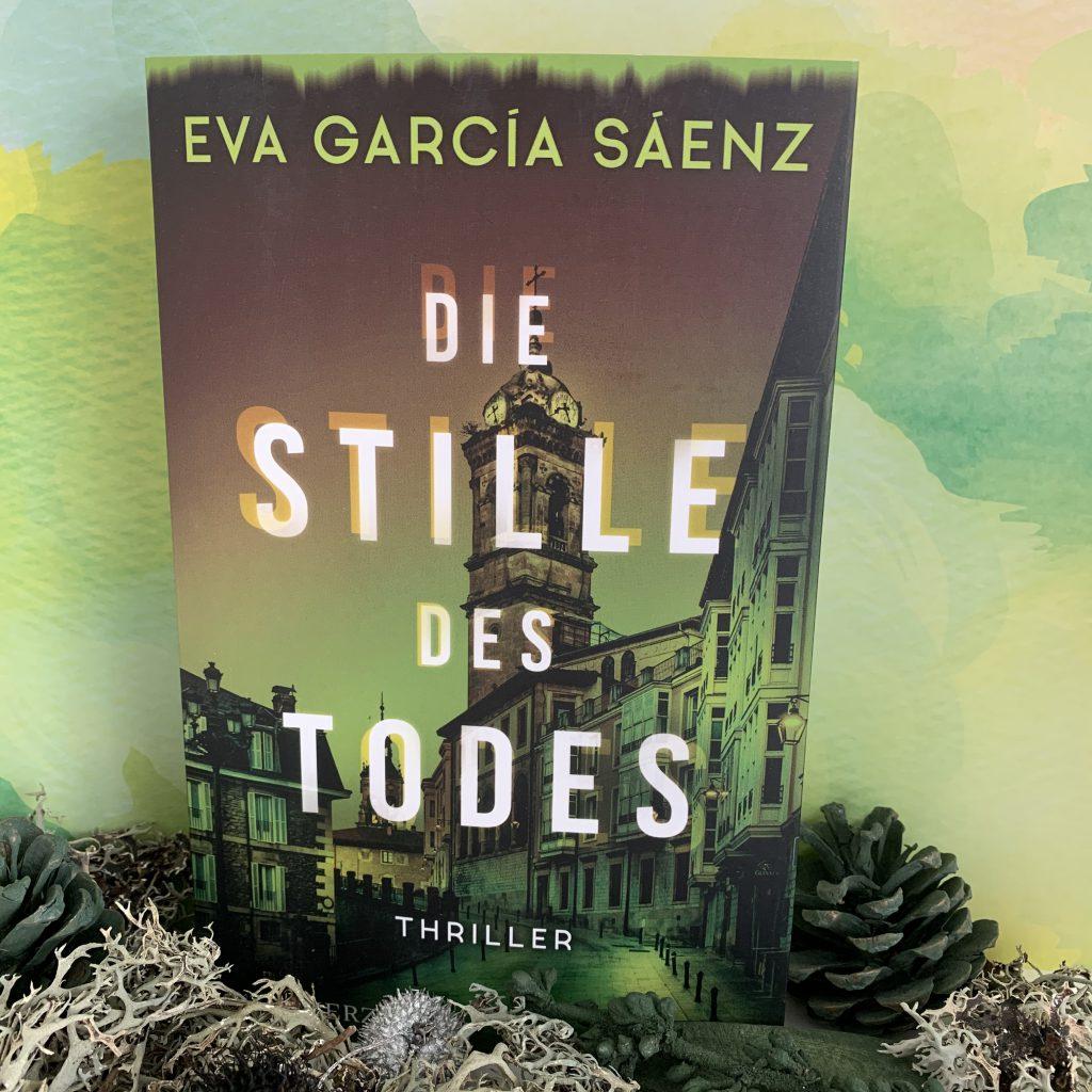 Die Stille des Todes von Eva García Sáenz