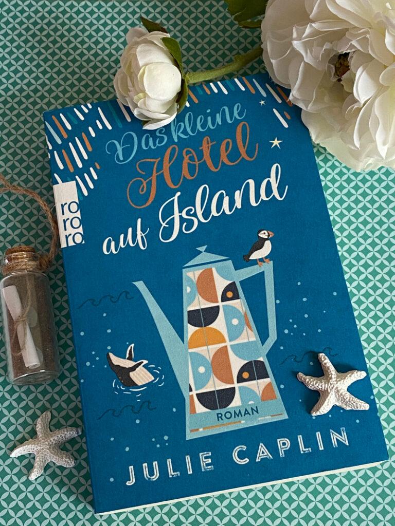 Das kleine Hotel auf Island von Julie Caplin