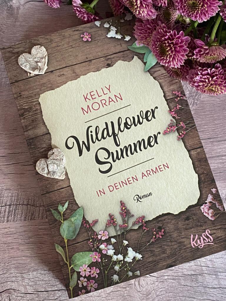 Wildflower Summer: In deinen Armen von Kelly Moran