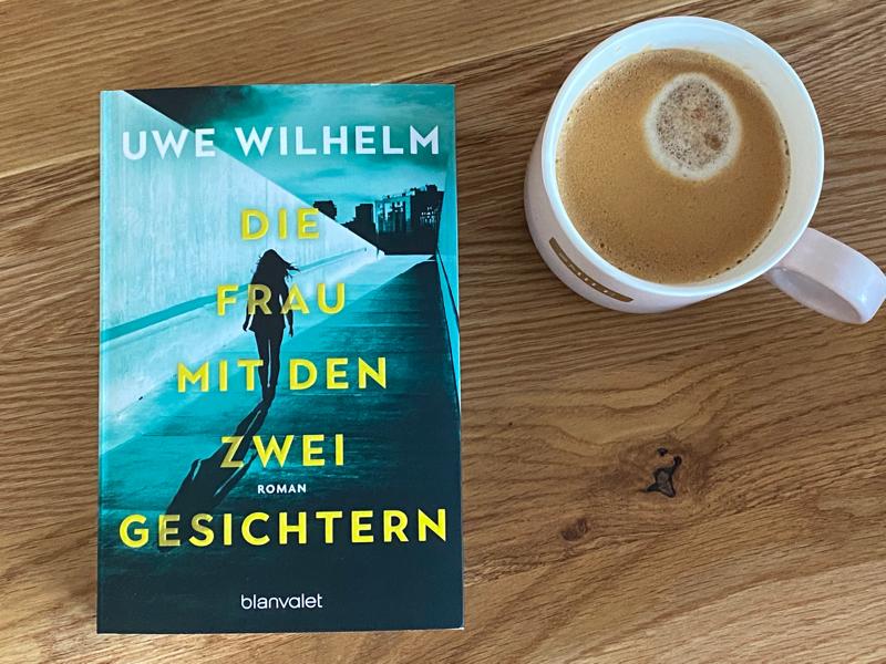 Die Frau mit den zwei Gesichtern von Uwe Wilhelm